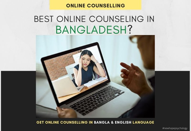 How To Get Best Online Counseling In Bangladesh New Hope Psychology